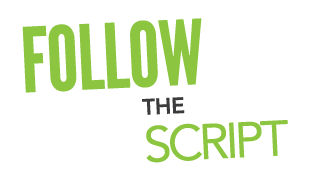 Follow The Script
